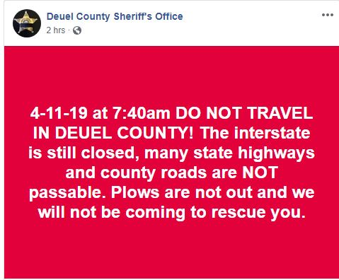 No travel advised in Deuel County at 7:40 AM CDT April 11, 2019.  (Source: Deuel County Sheriff's Office - Facebook)