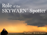 Role of the Skywarn Spotter, Training Module