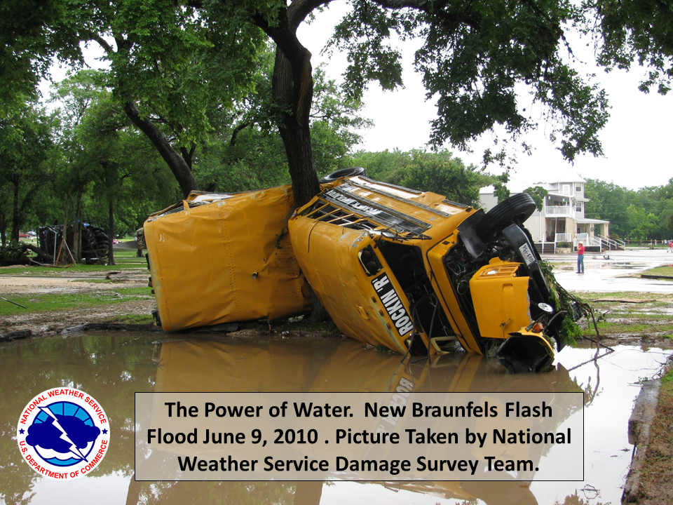 The power of moving water (image from New Braunfels flash flood - June 9, 2010).