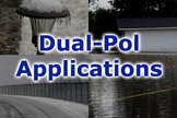 Dual-Pol Applications