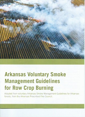 Arkansas Voluntary Smoke Management Guidelines for Row Crop Burning
