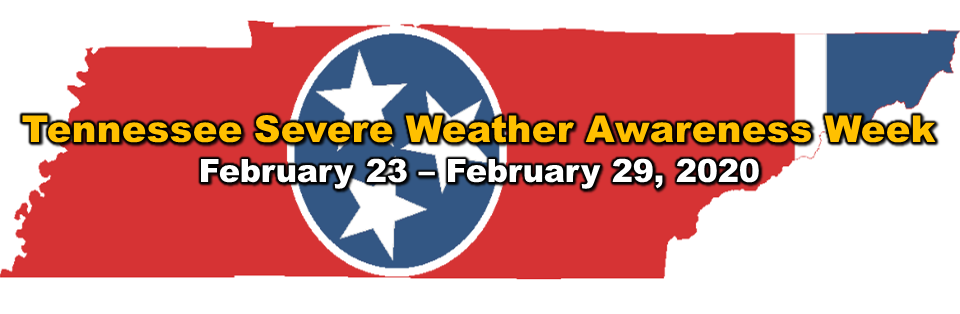 Tennessee Severe Weather Awareness Week