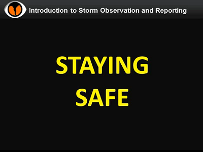 NWS Norman Storm Spotter Training Video - Staying Safe