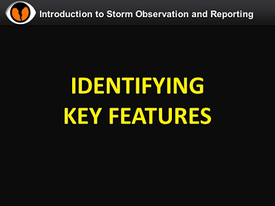 NWS Norman Storm Spotter Training Video - Indentifying Key Features