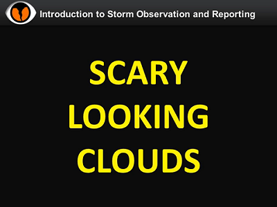 NWS Norman Storm Spotter Training Video - Scary Looking Clouds