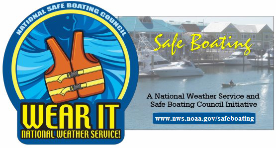 Safe Boating Week May 18th - May 24th