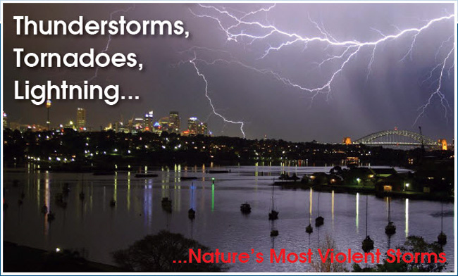 Thunderstorms, Tornadoes, Lightning