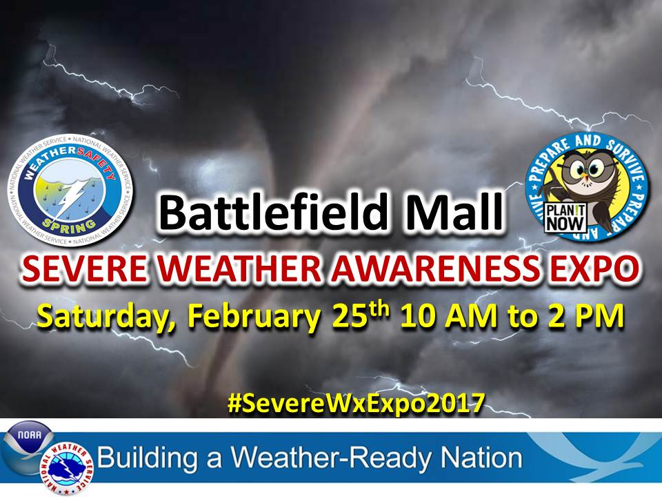 Severe Weather Awareness Expo: Saturday, February 25, 2017 at the Battlefield Mall In Springfield, Missouri