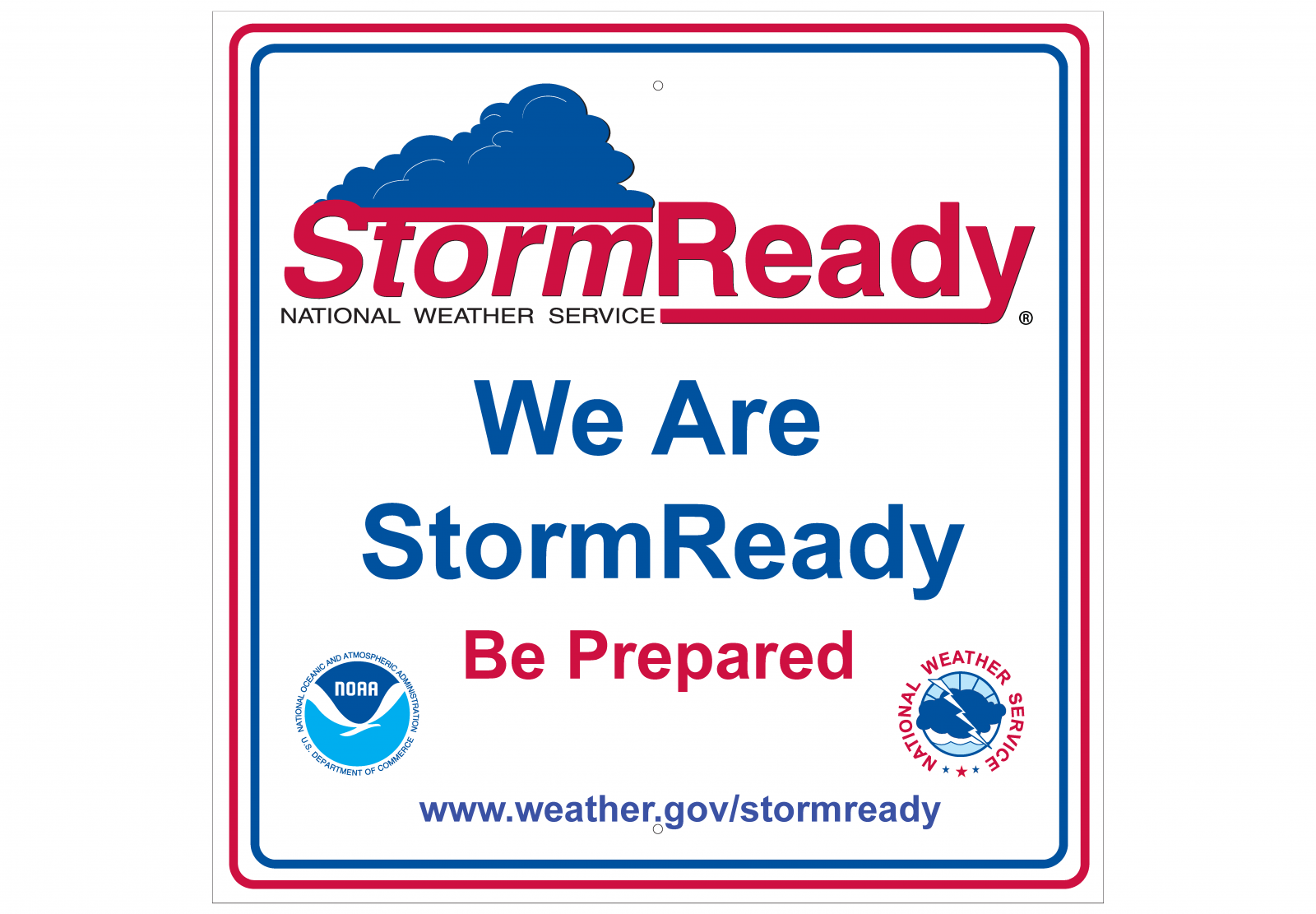 We Are Ready StormReady sign