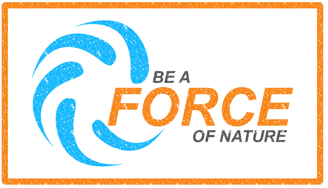 "Be ""a Force Of Nature"" And Help Others Learn About Severe Weather Preparedness"