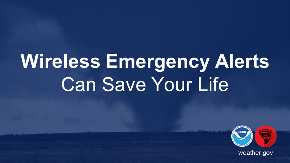 Wireless emergency alerts can save your life