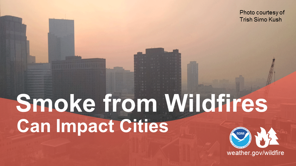 Smoke from wildfires can impact cities