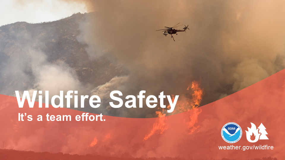 Wildfire Safety: It's a team effort.