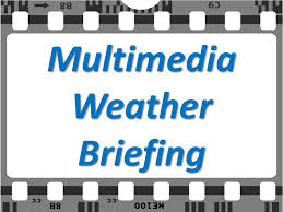 ZHU Weather Briefing